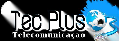 Tec Plus Telecomunicação
